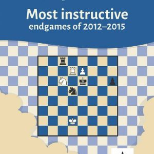 Most instructive endgames of 2012-2015