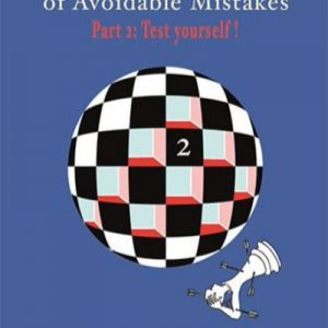 The Manual of Avoidable Mistakes 2: Test Yourself!