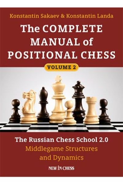 The Complete Manual of Positional Chess-Vol 2
