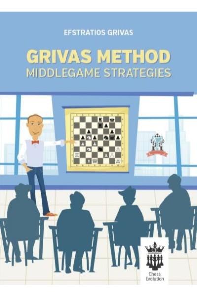Grivas Method: Middlegame strategies Author