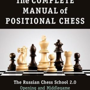 The Complete Manual of Positional Chess-Vol 1